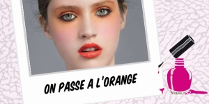 BEAUTY : ON PASSE À L'ORANGE