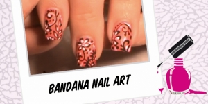 BEAUTY : BANDANA NAIL ART TUTORIAL