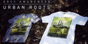 OBEY AWARENESS AVEC URBAN ROOTS