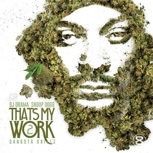 SNOOP DOGG - THAT'S MY WORK 2