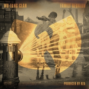 WU TANG CLAN - FAMILY REUNION (NO TAGS /CDQ)