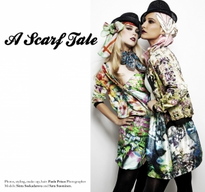 "FASHION STORY ""A SCARF TALE"" AND INTERVIEW BY PAOLO PRISCO"