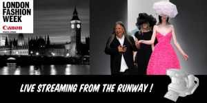 LONDON FASHION WEEK : LIVE STREAMING !!
