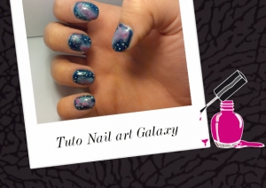 BEAUTY : TUTO NAIL ART GALAXY