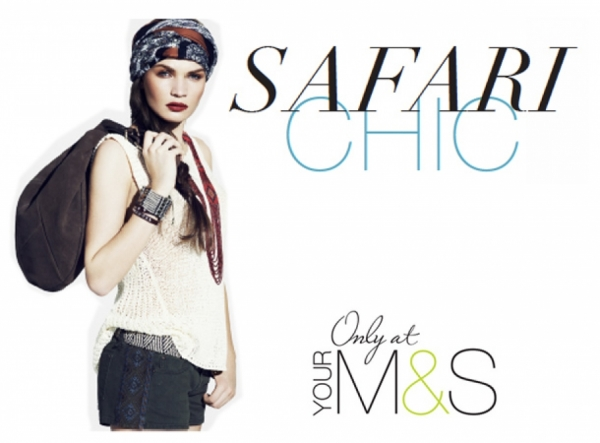 MARK & SPENCER : UN LOOK SAFARI CHIC ET DES GOURMANDISES !