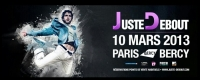 JUST DEBOUT 2013 PARIS BERCY