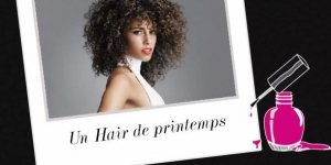 BEAUTY : UN HAIR DE PRINTEMPS