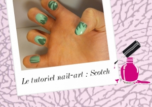 BEAUTY : LE TUTORIEL NAIL ART, LE SCOTCH