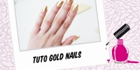 BEAUTY : GOLD NAILS TUTO