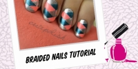 BEAUTY : BRAIDED NAILS TUTORIAL