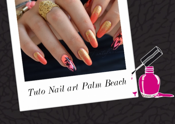 BEAUTY : TUTO NAIL ART PALM BEACH !