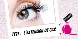 BEAUTY : J' AI TESTÉ l'EXTENSION DE CILS