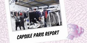 VIDEO REPORT: CAPSULE SHOW PARIS WOMEN'S
